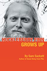 Huckleberry Finn Grows Up Kindle Edition