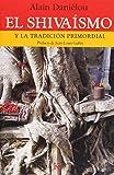 El shivaísmo: Y La Tradicion Primordial