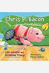 Chris P. Bacon Kindle Edition