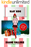 Slay Ride:  A Fun Fashion Mystery (Style in a Small Town Mystery Book 10)
