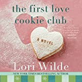 The First Love Cookie Club: The Twilight, Texas Series, book 3