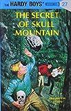The Secret of Skull Mountain (Hardy Boys, Book 27)