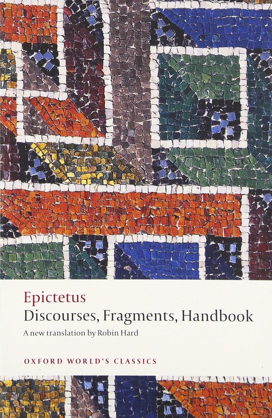 Discourses, Fragments, Handbook (Oxford World's Classics)