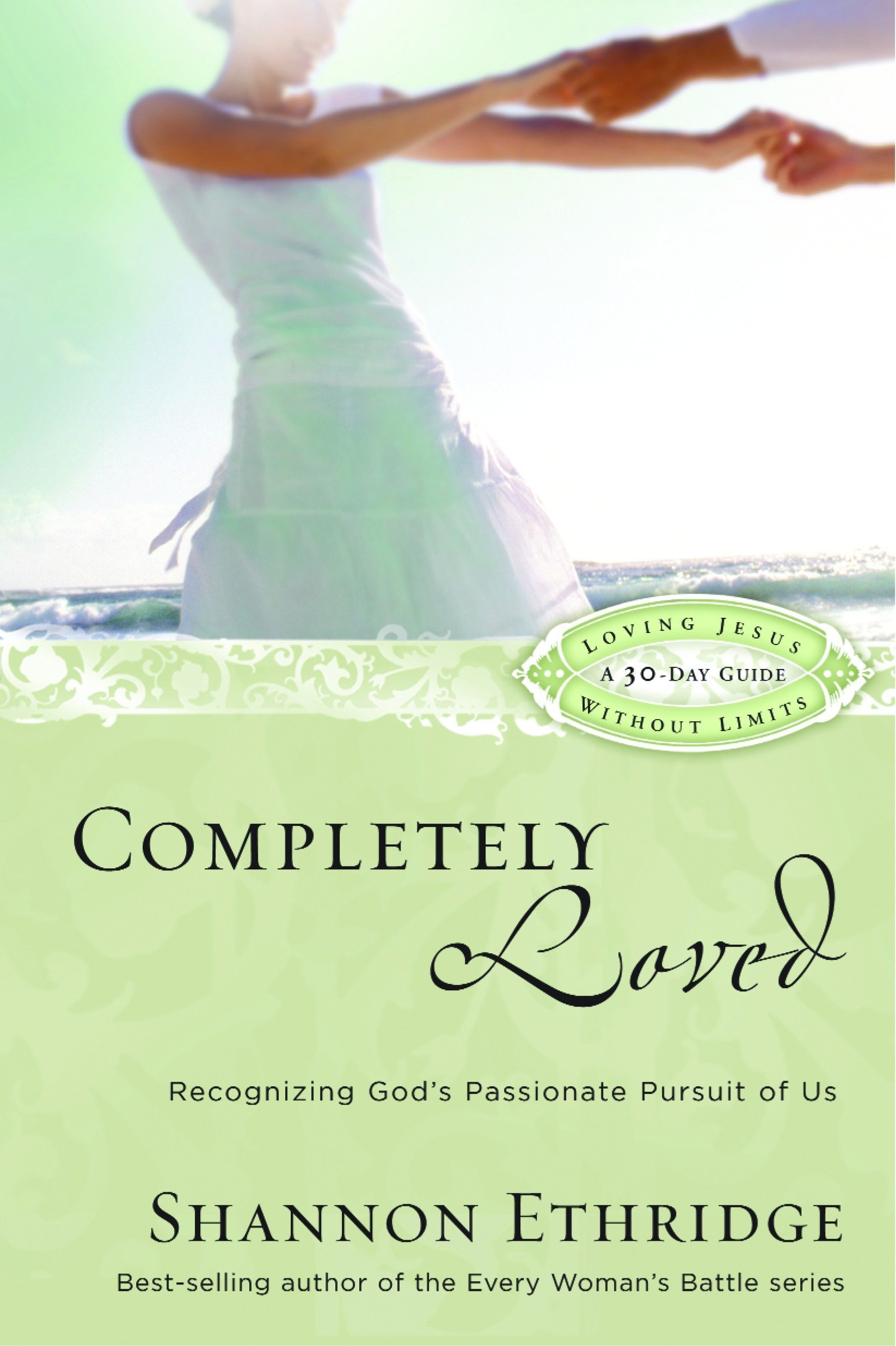 Download Completely Loved: Recognizing God's Passionate Pursuit of Us (Loving Jesus Without Limits) pdf