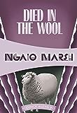 Died in the Wool (Roderick Alleyn Book 13)