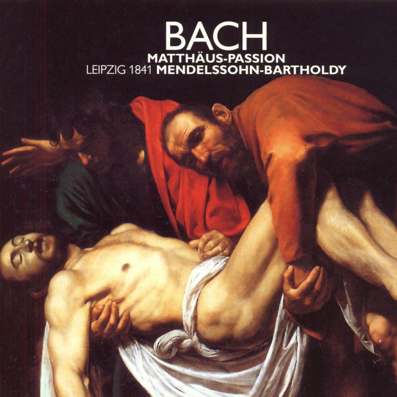 Bach: Mendelssohn 1841 Matthäus-Passion Sale special price Max 90% OFF Leipzig