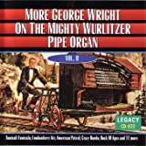 More George Wright On The Mighty Wurlitzer Pipe Organ - Vol. II