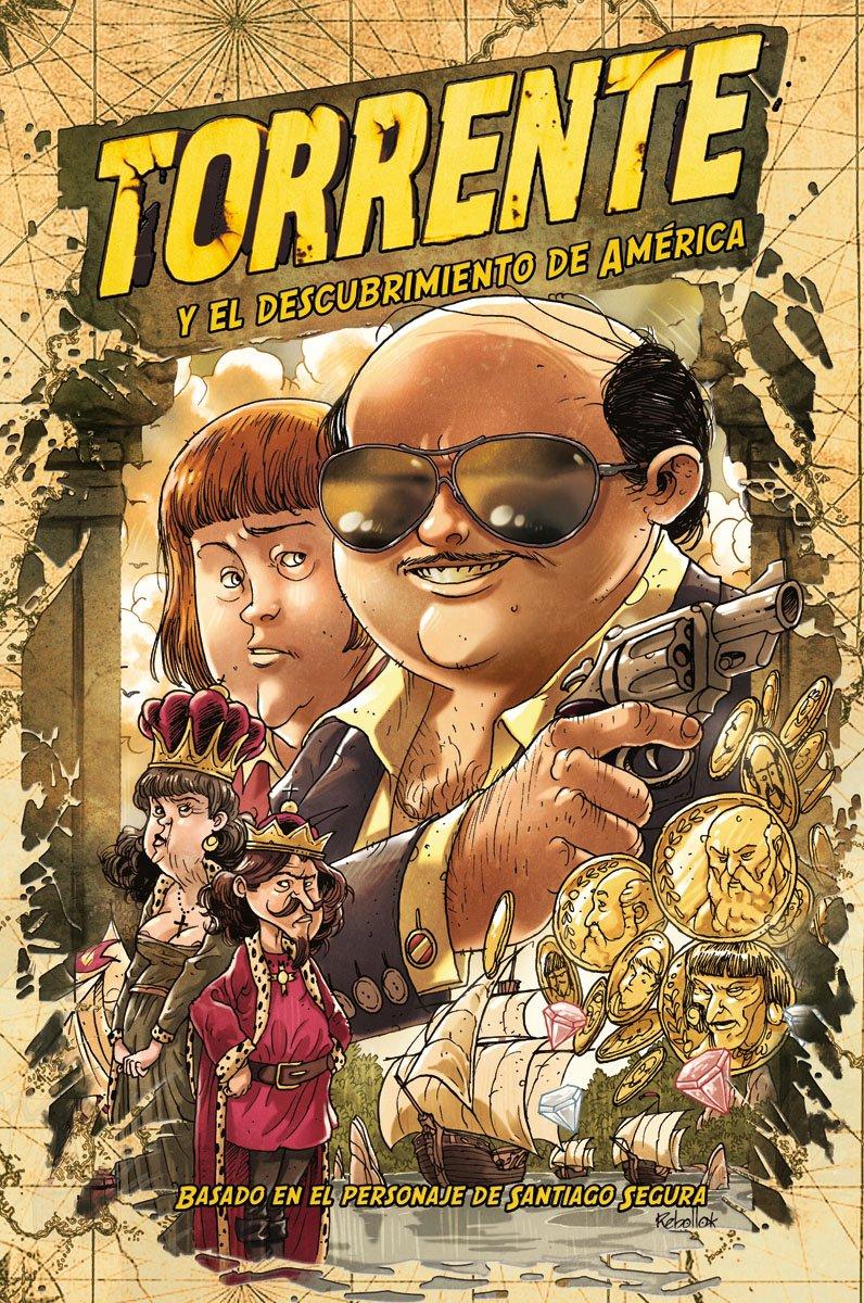 Torrente y el descubrimiento de América Cómics Españoles: Amazon.es: Rebollo, Enric, Ikari Studio, Editorial Planeta: Libros