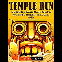 Temple Run Unofficial Tips, Secrets, Cheats, Download, APK, Online, Unblocked, Hacks, Game Guide