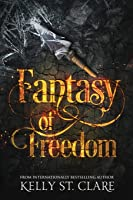 Fantasy Of Freedom: Volume 4 (The Tainted