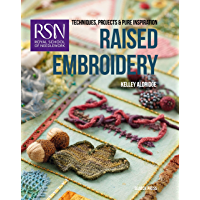 RSN: Raised Embroidery (Royal School of Needlework Guides) (English Edition)