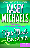 This Must Be Love (Summer Lovin' Series Book 1)