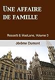 Une affaire de famille (Rossetti & MacLane t. 3)