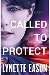 Called to Protect (Blue Justice Book #2) Kindle Edition