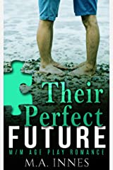 Their Perfect Future: A M/m Age Play Romance (Pieces Book 4) Kindle Edition