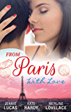 Mills & Boon : From Paris With Love/The Consequences Of That Night/Bound By A Baby/A Business Engagement