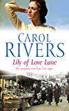 Lily of Love Lane: a heart-warming and nostalgic family saga about finding love during WWII