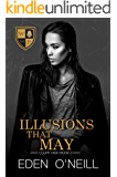 Illusions That May (Court High Book 2)