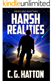 Harsh Realities (Thieves' Guild: Book Three): Military Science Fiction - Alien Invasion - Galactic War Novels