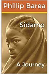 Sidamo: A Journey Kindle Edition