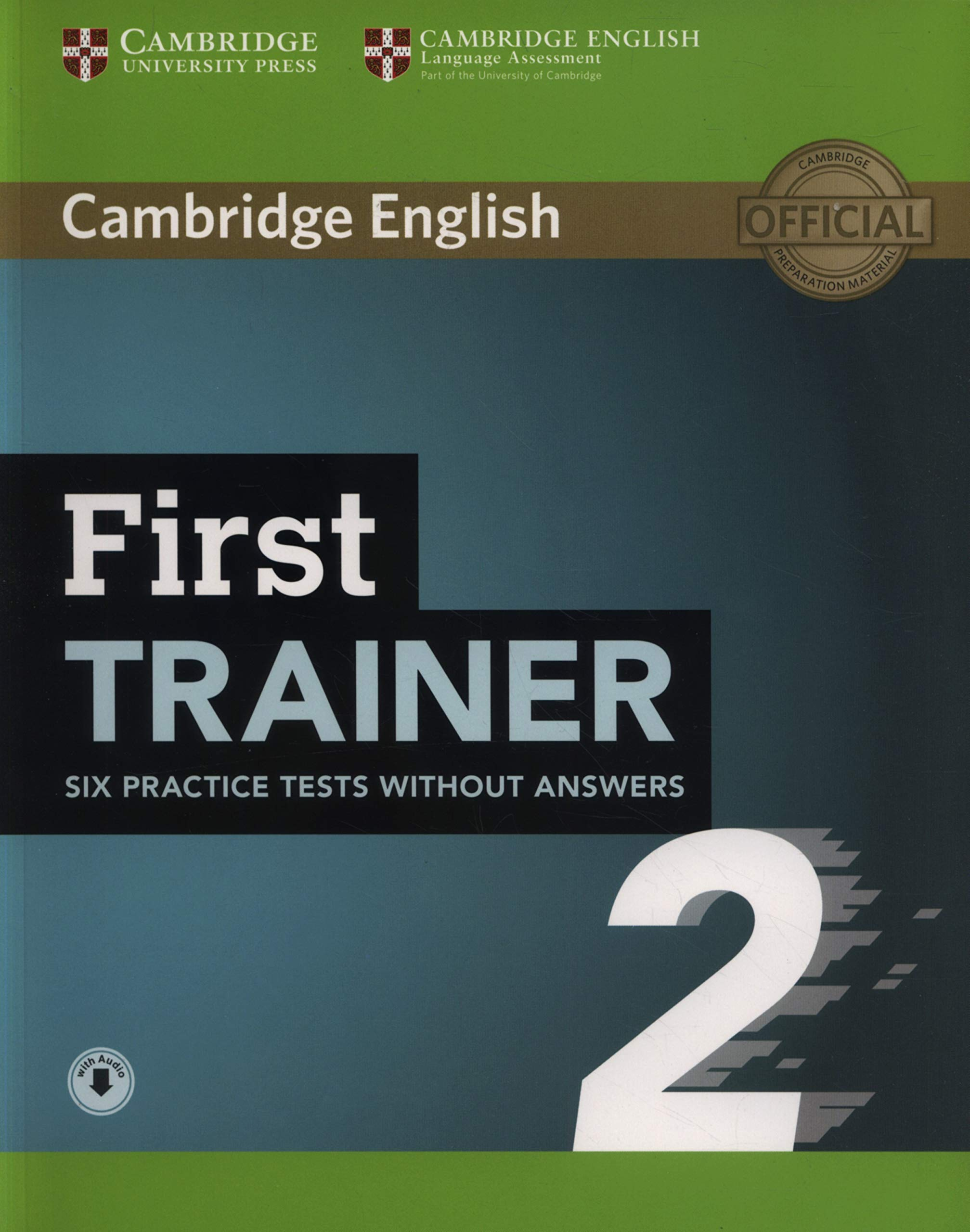 cambridge first trainer  First Trainer 2 Six Practice Tests without Answers with Audio: Not ...