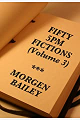 Fifty 5pm Fictions (Volume 3) Kindle Edition