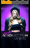 April's Abduction : A Techno Thriller Romance (April's Series Book 2)