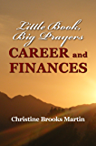 Little Book, Big Prayers: Career and Finances