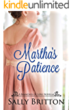 Martha's Patience: A Regency Novella (Branches of Love Book 0)
