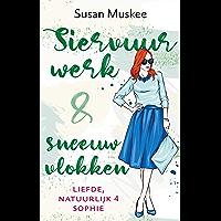 Siervuurwerk en sneeuwvlokken (Liefde, natuurlijk Book 4)