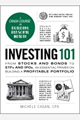 Investing 101: From Stocks and Bonds to ETFs and IPOs, an Essential Primer on Building a Profitable Portfolio (Adams 101) Hardcover