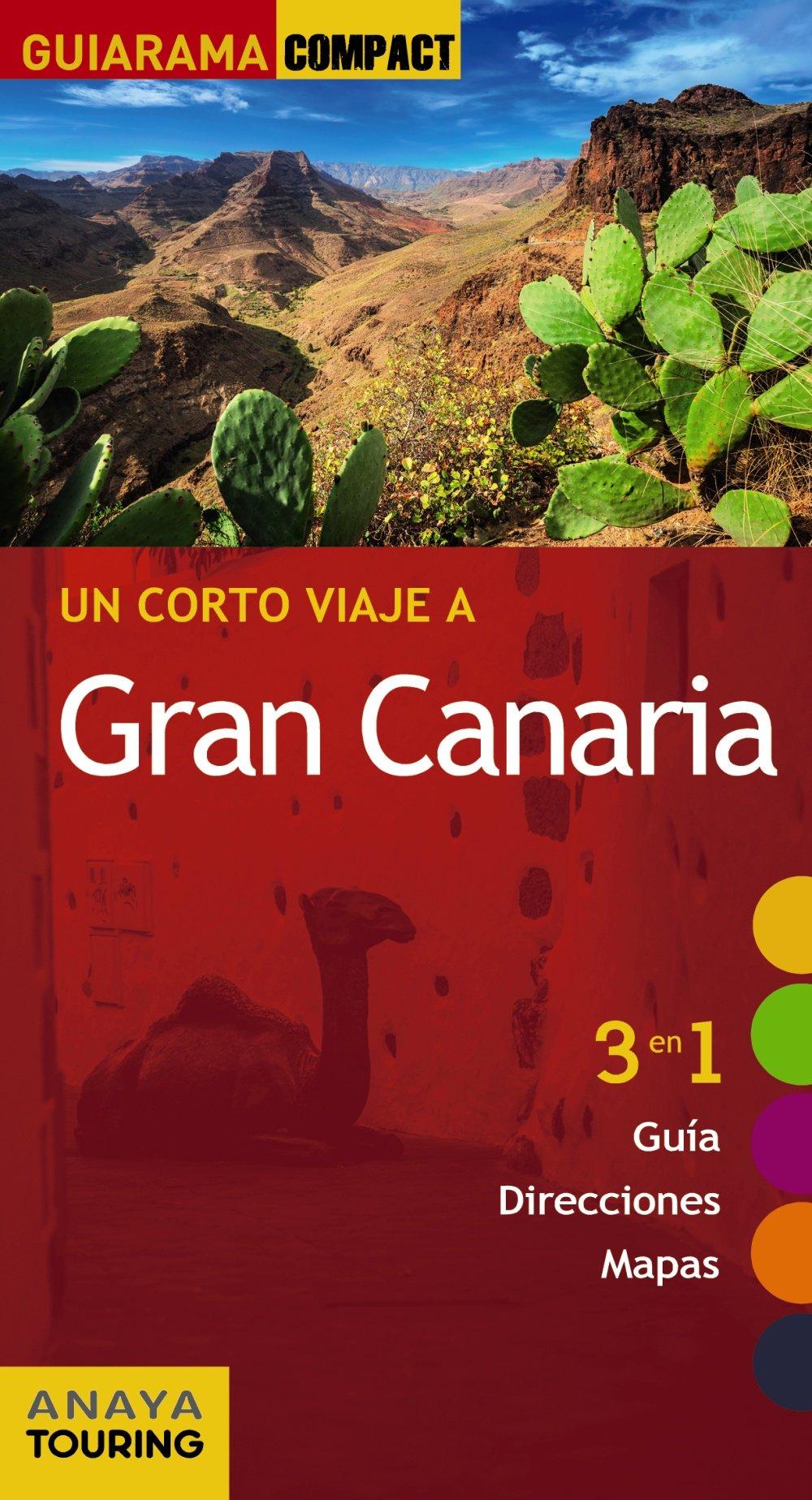 Gran Canaria (Guiarama Compact - España) Tapa blanda – 2 feb 2017 Anaya Touring Mario Hernández Bueno Xavier Martínez i Edo José Alemán Hernández