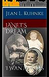 Janet's Dream: I Want Babies
