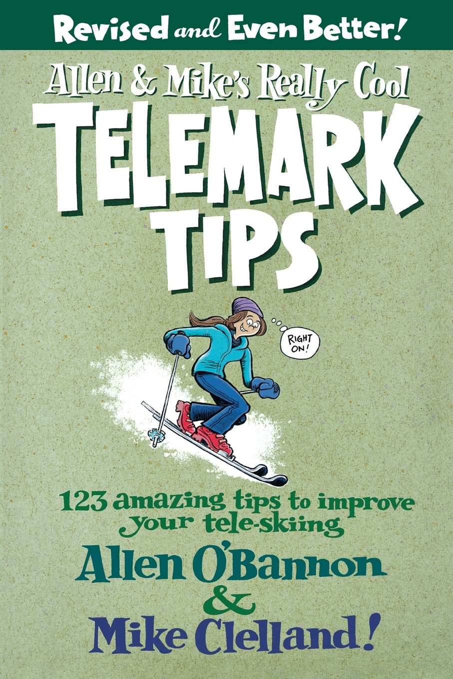 allen-mike-s-really-cool-telemark-tips-revised-and-even-better-123-amazing-tips-to-improve-your-tele-skiing-allen-mike-s-series
