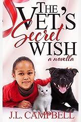 The Vet's Secret Wish (Sweet Romance Book 3) Kindle Edition