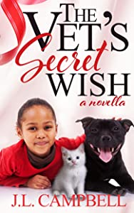 The Vet's Secret Wish (Sweet Romance Book 3)
