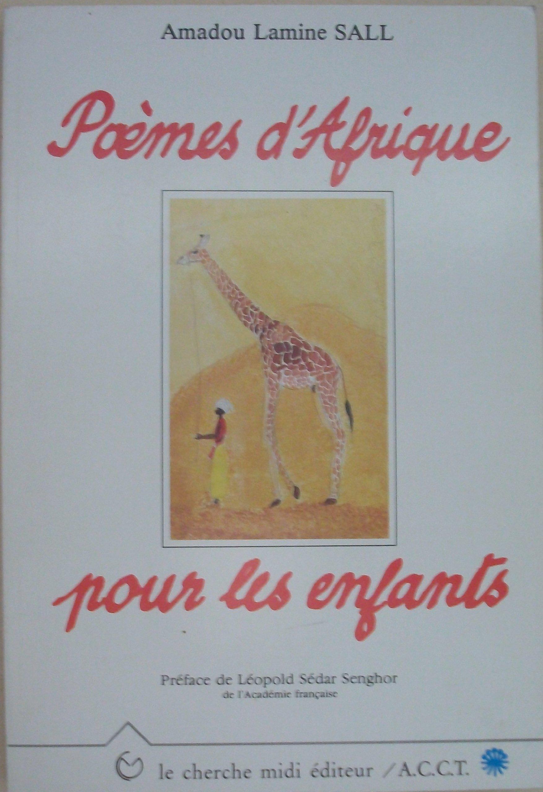 Amazonfr Poèmes Dafrique Pour Les Enfants Amadou