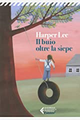 Il buio oltre la siepe - Ediz. Ragazzi: Edizione per ragazzi (Italian Edition) eBook Kindle