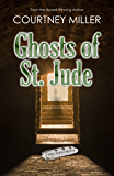 Ghosts of St. Jude: A White Feather Mystery