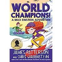 World Champions! A Max Einstein Adventure (Max Einstein, 4)