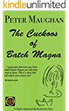 The Cuckoos of Batch Magna (The Batch Magna Novels Book 1)