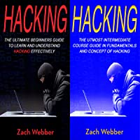 Hacking: 2 Books in 1: Beginners and Intermediate Guide in Hacking
