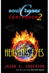 SoulChaser 2: Heaven's Eyes (SoulChaser Earthbound) Kindle Edition