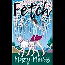 Fetch: A Novelette (English Edition)