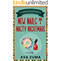 New Nails and a Nasty Nightmare (Sunshine Cove Cozy Mystery Book 3)