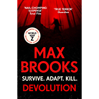 Devolution: From the bestselling author of World War Z (English Edition)