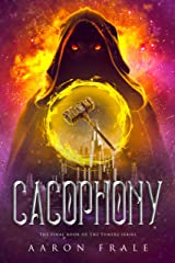 Cacophony (Tuners Book 3) Kindle Edition