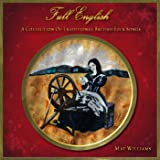 Full English - A Collection Of Traditional British Folk Songs