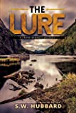 The Lure: a small town mystery: 1