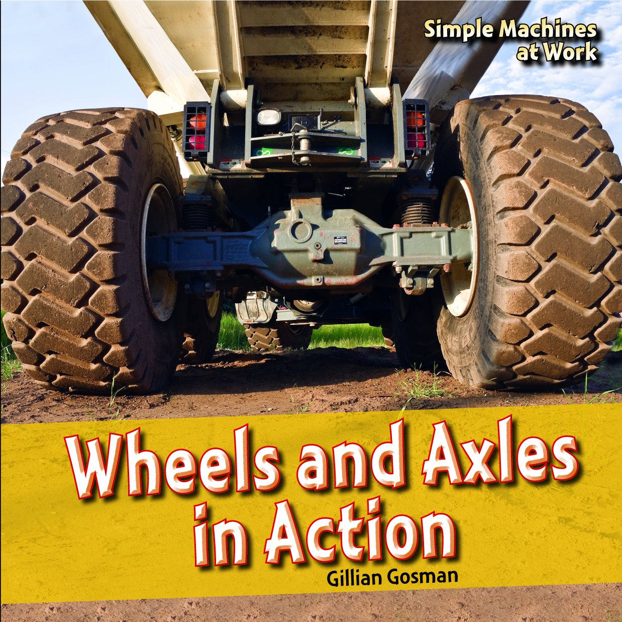 Download Wheels and Axles in Action (Simple Machines at Work) pdf epub